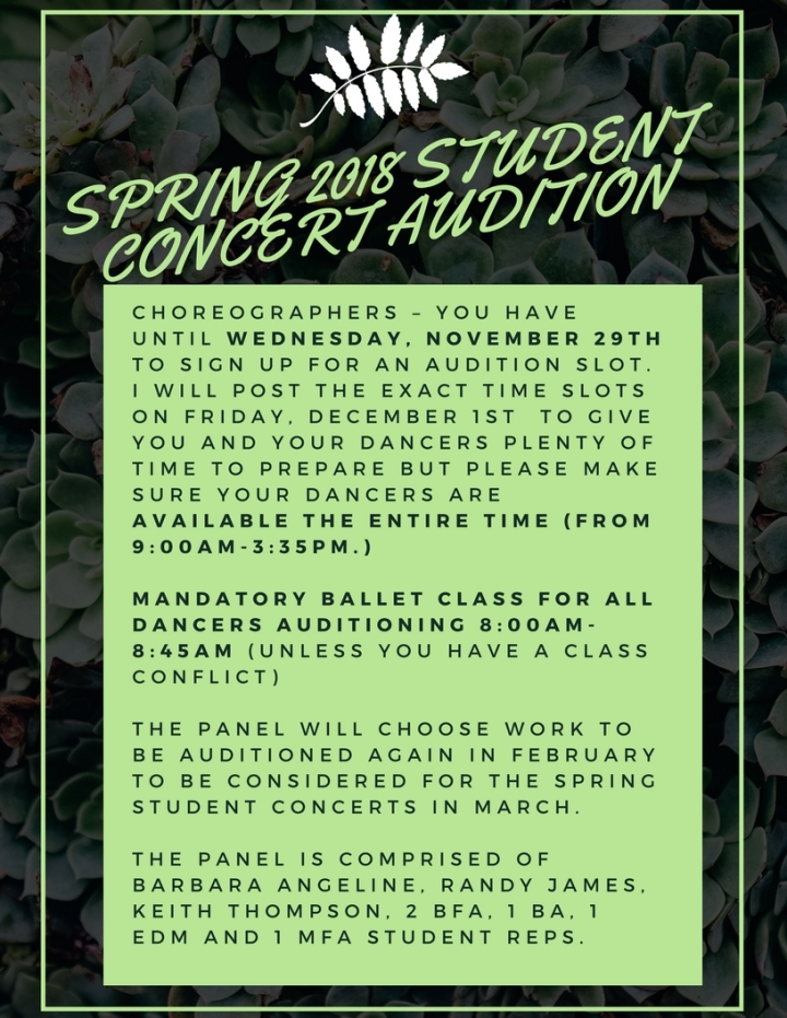 SPRING 2018 STUDENT CONCERT AUDITION Wednesday December 6th Choreographers – you have until Wednesday, Novem