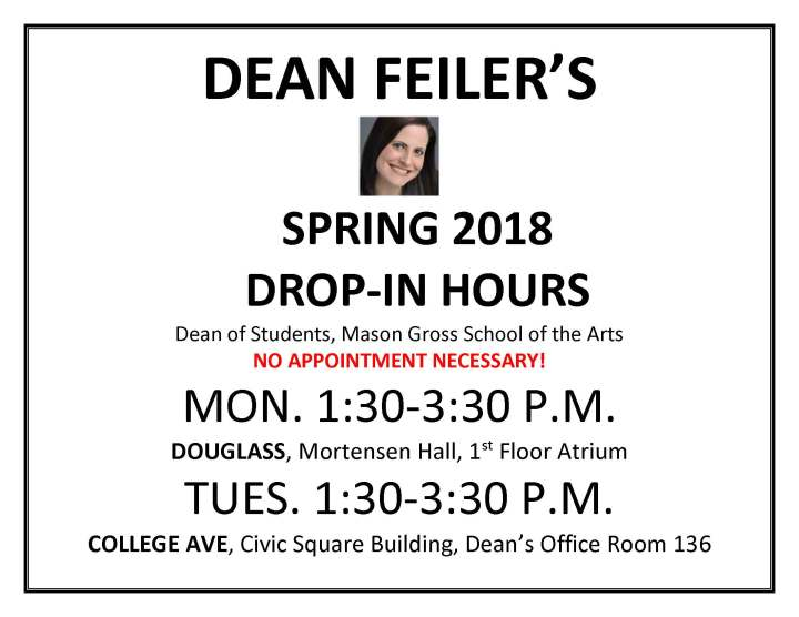 FEILER DROP IN HOURS POSTER