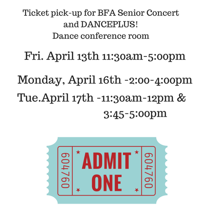 Ticket pick-up for BFA Senior Concert and DANCEPLUS!
